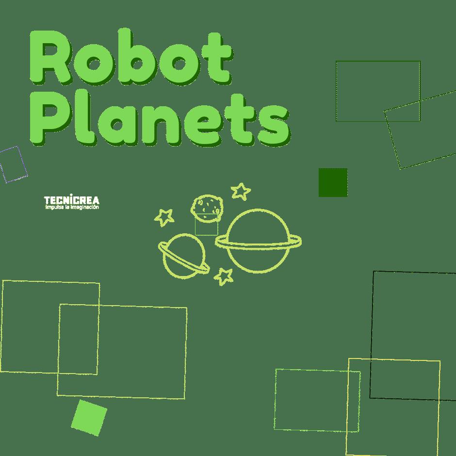 Robot Planets | Robótica Madrid