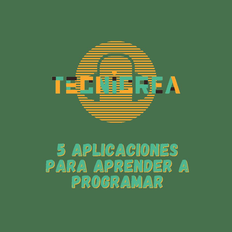 5 Aplicaciones para aprender a programar